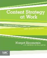 Content Strategy at Work-Bloomstein Margot