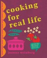 Cooking for Real Life-Weinberg Joanna