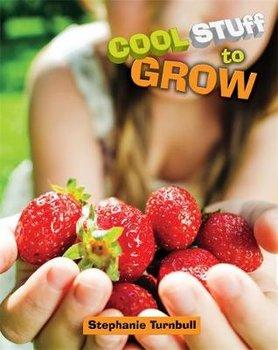 Cool Stuff to Grow-Turnbull Stephanie