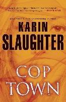 Cop Town-Slaughter Karin