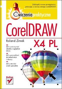 CorelDRAW X4 PL. Ćwiczenia praktyczne-Zimek Roland