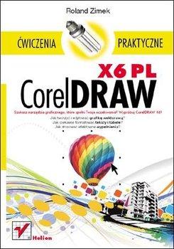 CorelDRAW X6 PL. Ćwiczenia praktyczne-Zimek Roland