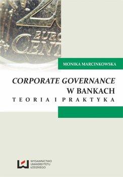 Corporate governance w bankach. Teoria i praktyka                      (ebook)