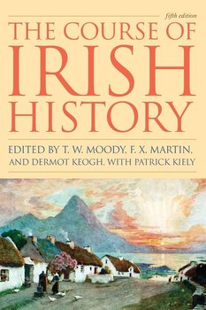 COURSE OF IRISH HISTORY 5ED   PB
