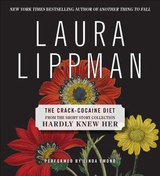 Crack Cocaine Diet-Lippman Laura