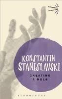 Creating a Role-Stanislavski Konstantin