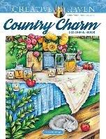 Creative Haven Country Charm. Coloring Book-Goodridge Teresa