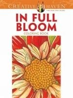 Creative Haven In Full Bloom Coloring Book-Soffer Ruth