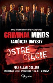 Criminal Minds. Ostre cięcie-Collins Max Allan