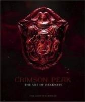 Crimson Peak the Art of Darkness-Salisbury Mark, del Toro Guillermo