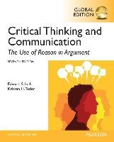 Critical Thinking and Communication: The Use of Reason in Argument, Global Edition - Inch Edward