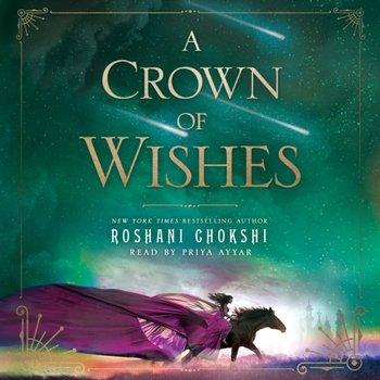 Crown of Wishes-Chokshi Roshani