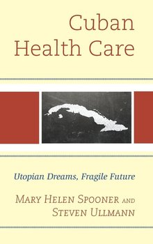 Cuban Health Care - Ullmann Steven