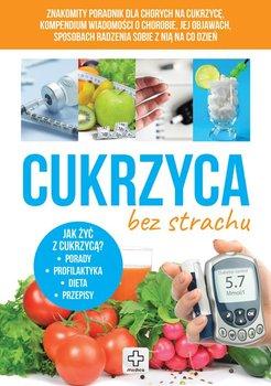Cukrzyca bez strachu-Rusin Wiesława, Kapusta Joanna, Kapusta Piotr