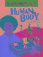 Curiosity Box: Human Body-Riley Peter