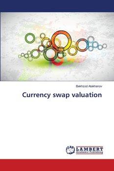 Currency swap valuation-Atakhanov Bekhzod