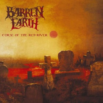 Curse of the Red River - Barren Earth