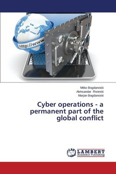 Cyber Operations - A Permanent Part of the Global Conflict-Bogdanoski Mitko