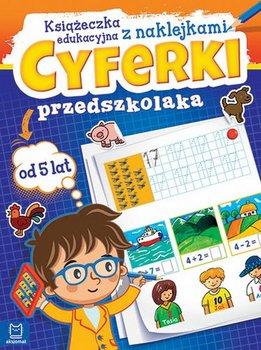 Cyferki przedszkolaka od 5 lat. Książeczka edukacyjna z naklejkami-Opracowanie zbiorowe
