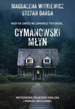 Cymanowski Młyn-Witkiewicz Magdalena, Darda Stefan