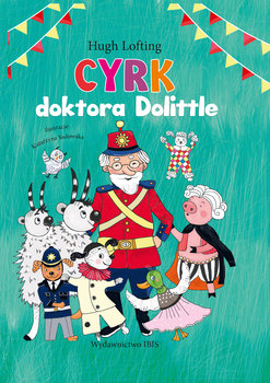 Cyrk doktora Dolittle - Lofting Hugh