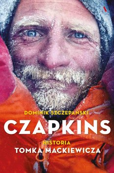 Czapkins. Historia Tomka Mackiewicza-Szczepański Dominik