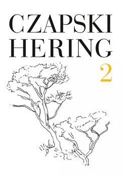 Czapski Hering. Tom 2-Czapski Józef, Hering Ludwik
