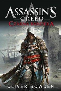 Czarna bandera. Assassin's Creed. Tom 6-Bowden Oliver