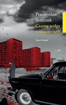 Czarna wołga-Semczuk Przemysław