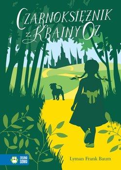 Czarnoksiężnik z Krainy Oz                      (ebook)