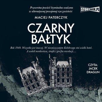Czarny Bałtyk-Paterczyk Maciej
