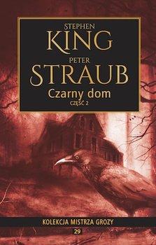 Czarny dom. Część 2-King Stephen, Straub Peter