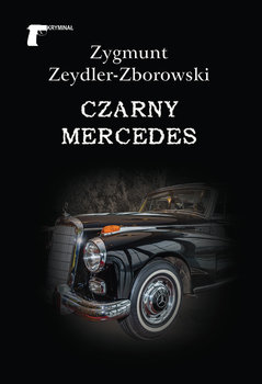 Czarny mercedes-Zeydler-Zborowski Zygmunt