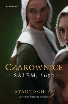 Czarownice. Salem, 1692-Schiff Stacy