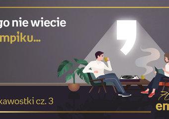 Czego nie wiecie o Empiku... Najciekawsze fakty, historie pracowników cz. 3