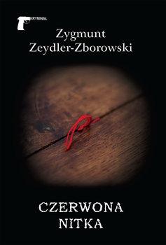Czerwona nitka-Zeydler-Zborowski Zygmunt