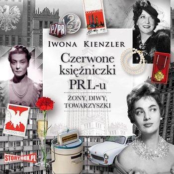 Czerwone księżniczki PRL-u-Kienzler Iwona