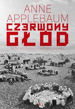 Czerwony głód-Applebaum Anne