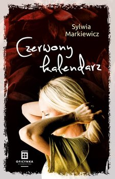Czerwony kalendarz-Markiewicz Sylwia