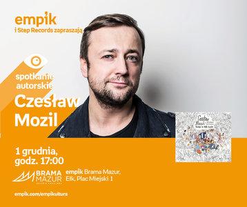 Czesław Mozil | Empik Brama Mazur