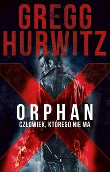 Człowiek, którego nie ma. Orphan X. Tom 1-Hurwitz Gregg