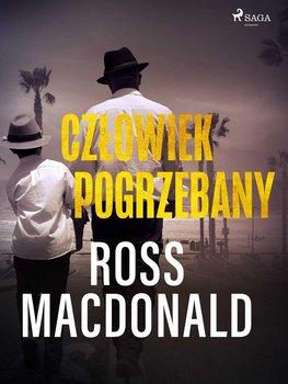 Człowiek pogrzebany-Macdonald Ross