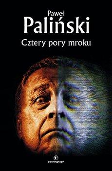 Cztery pory mroku-Paliński Paweł