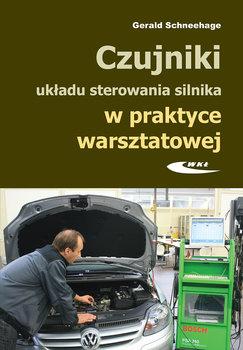 Czujniki układu sterowania silnika w praktyce warsztatowej-Scheeehage Gerald