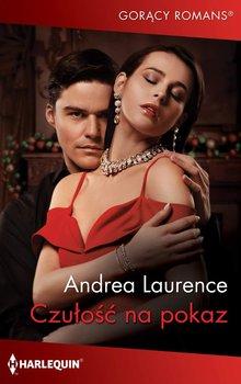 Czułość na pokaz-Laurence Andrea