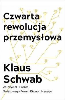 Czwarta rewolucja przemysłowa-Schwab Klaus