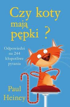 Czy koty mają pępki? Odpowiedzi na 244 kłopotliwe pytania                      (ebook)
