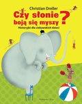 Czy słonie boją się myszy? Historyjki dla ...
