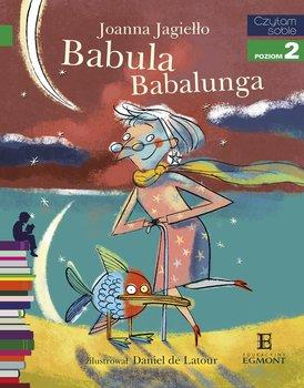 Czytam sobie. Babula Babalunga. Poziom 2-Jagiełło Joanna