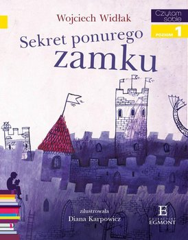 Czytam sobie. Sekret ponurego zamku. Poziom 1                      (ebook)